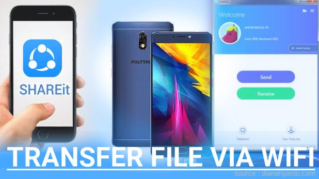 Tips Transfer File Via Wifi Di Polytron Prime 7 Pro P552 Menggunakan